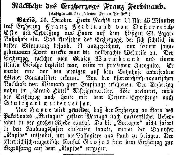 Franz Ferdinand's arrival in Le Havre and Paris is reported in the Neue Freie Presse, 16 October 1893, p. 5.