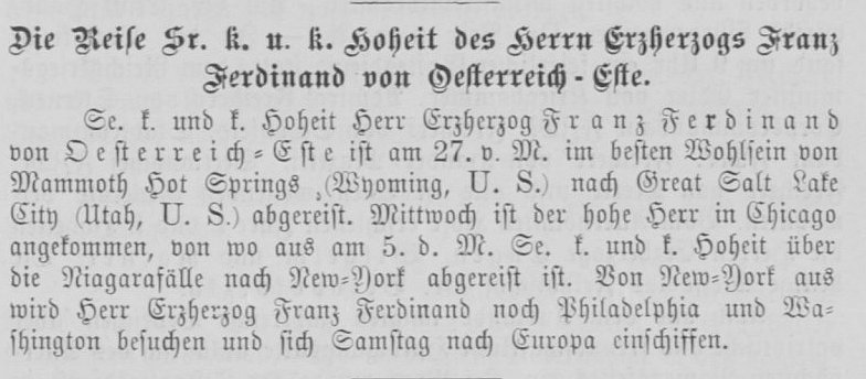 The Wiener Salonblatt No. 41, informs its readers about Franz Ferdinand's visit to Philadelphia and Washington, DC. A visit to Independence Hall would have been quite unlikely. Anyway, Franz Ferdinand is already on board of the SS Bretagne returning to Europe.